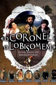 O Coronel e o Lobisomem (2005)