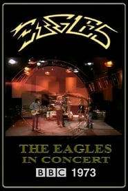 Eagles - BBC In Concert 1973