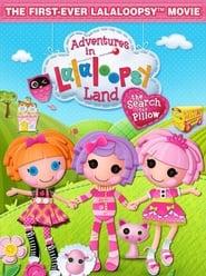 Δες το Adventures in Lalaloopsy Land: The Search for Pillow (2012) online μεταγλωττισμένο