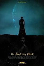 The Silent Lay Steady