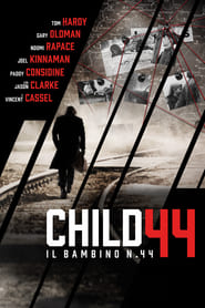 Child 44 – Il bambino n. 44 Streaming