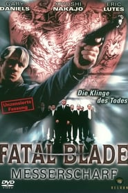 Fatal Blade – Messerscharf (2000)
