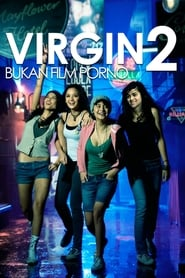 Virgin 2: Bukan Film Porno 2009