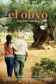 El Olivo – Der Olivenbaum (2016)
