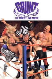 Grunt! The Wrestling Movie (1985)