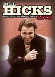 Bill Hicks Live: Satirist, Social Critic, Stand-up Comedian 2004