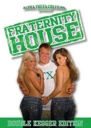 Fraternity House (2008)