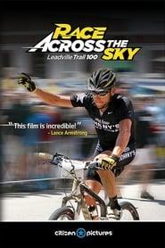 Race Across the Sky: The Leadville Trail 100 2009