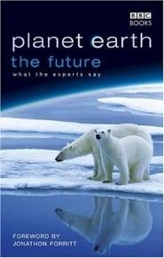 Planet Earth: The Future