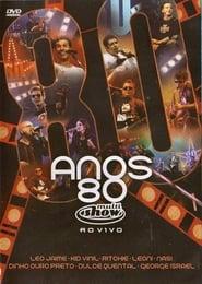 Anos 80 - Multishow ao Vivo 2005
