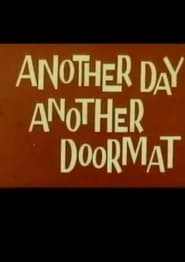 Another Day, Another Doormat