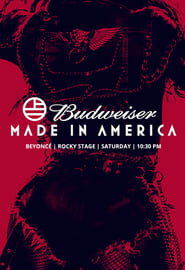 Beyoncé: Live at Budweiser Made in America Festival