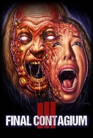 Ill: Final Contagium (2020) Watch Online Free