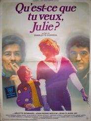 Qu'est-ce que tu veux Julie ? 1977