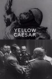 Regarder Yellow Caesar