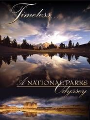 Timeless… A National Parks Odyssey (2006)