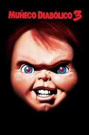 Chucky 3 El Muñeco Diabólico Película Completa HD 720p [MEGA] [LATINO] 1991
