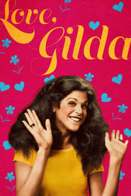 Love, Gilda (2018) Watch Online Free