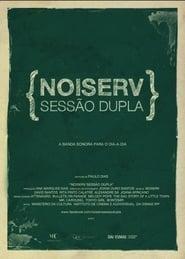 Noiserv - Sessão Dupla 2011
