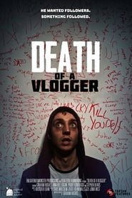 Death of a Vlogger (2019) Watch Online Free