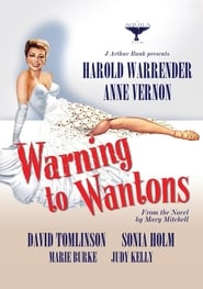Warning to Wantons (1949)