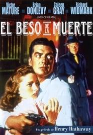 El Beso De La Muerte [1947]