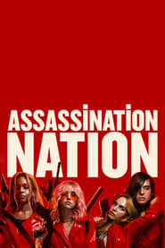 Assassination Nation-amerikai vígjáték, krimi, akciófilm 2018