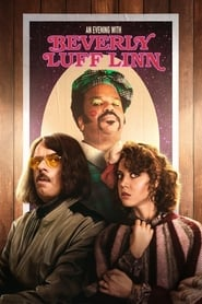 An Evening with Beverly Luff Linn (2018) 720p WEB-DL 950MB Ganool