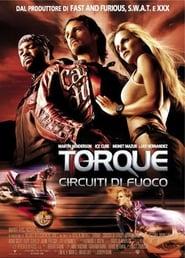 Torque – Circuiti di fuoco (2004)