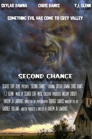 Second Chance aka Grey Valley : The Movie | Watch Movies Online
