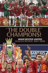 Manchester United Season Review 2007-2008