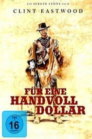 Für eine Handvoll Dollar - Kostenlos Filme Schauen