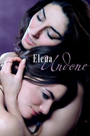 18+ Elena Undone Movie Watch Online