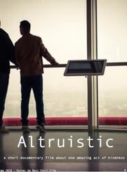 Altruistic (2018) Zalukaj Online CDA