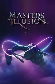 Masters of Illusion (TV Series 2014/2020– )