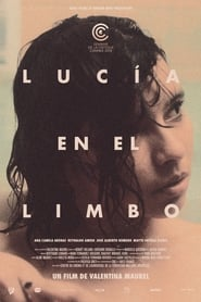 Regardez Lucía en el limbo Online HD Française (2019)
