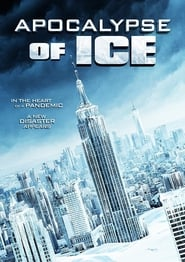 Apocalypse of Ice (2020) Watch Online Free