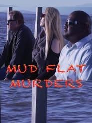 Mud Flat Murders (2021)