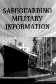 Safeguarding Military Information (1941)