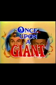 Once Upon a Giant