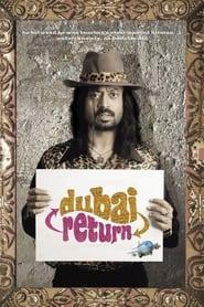 Dubai Return 2005 Hindi Movie Download & Online Watch