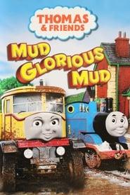 Thomas & Friends – Mud Glorious Mud (2008)