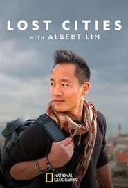 Lost Cities with Albert Lin (TV Series 2019– )