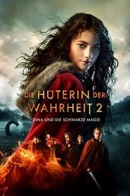 Die Hüterin der Wahrheit 2: Dina und die schwarze Magie [2019]