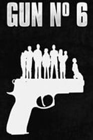 Gun No 6 (2018) CDA Online Cały Film Zalukaj