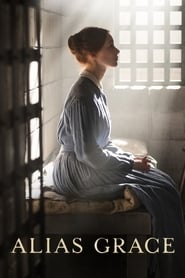Alias Grace streaming vf poster