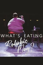 What's Eating Ralphie May? 2019