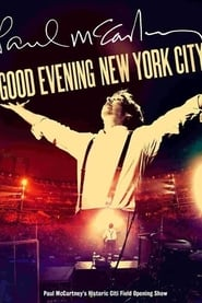 Paul McCartney: Good Evening New York City (2009)