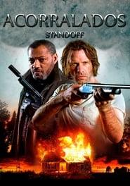Standoff (2016) | Acorralados