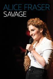 مشاهدة فيلم Alice Fraser: Savage مترجم